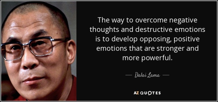 quote-the-way-to-overcome-negative-thoughts-and-destructive-emotions-is-to-develop-opposing-dalai-lama-82-59-44
